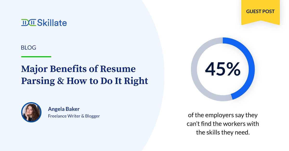 Major Benefits of Resume Parsing & How to Do It Right
