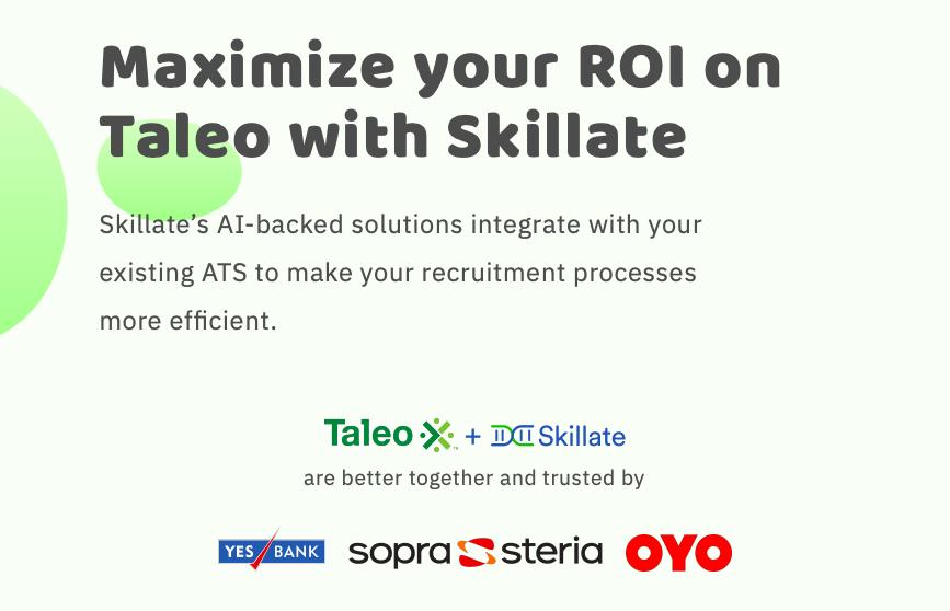 Maximize your ROI on Taleo with Skillate