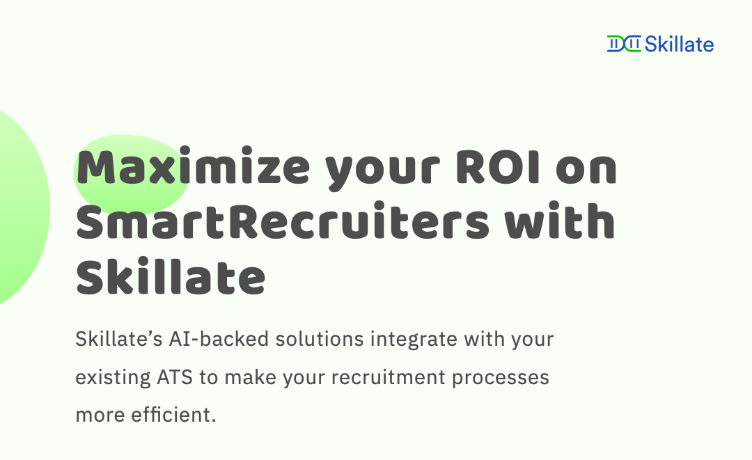 Maximize your ROI on SmartRecruiters with Skillate