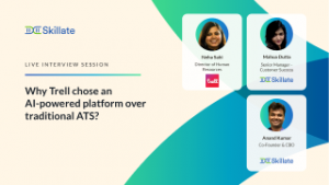 Why Trell chose an AI powered platform over traditional ATS